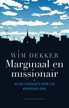 Marginaal en Missionair - Wim Dekker IZB