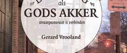 De kroeg als Gods akker - Gerard Vrooland